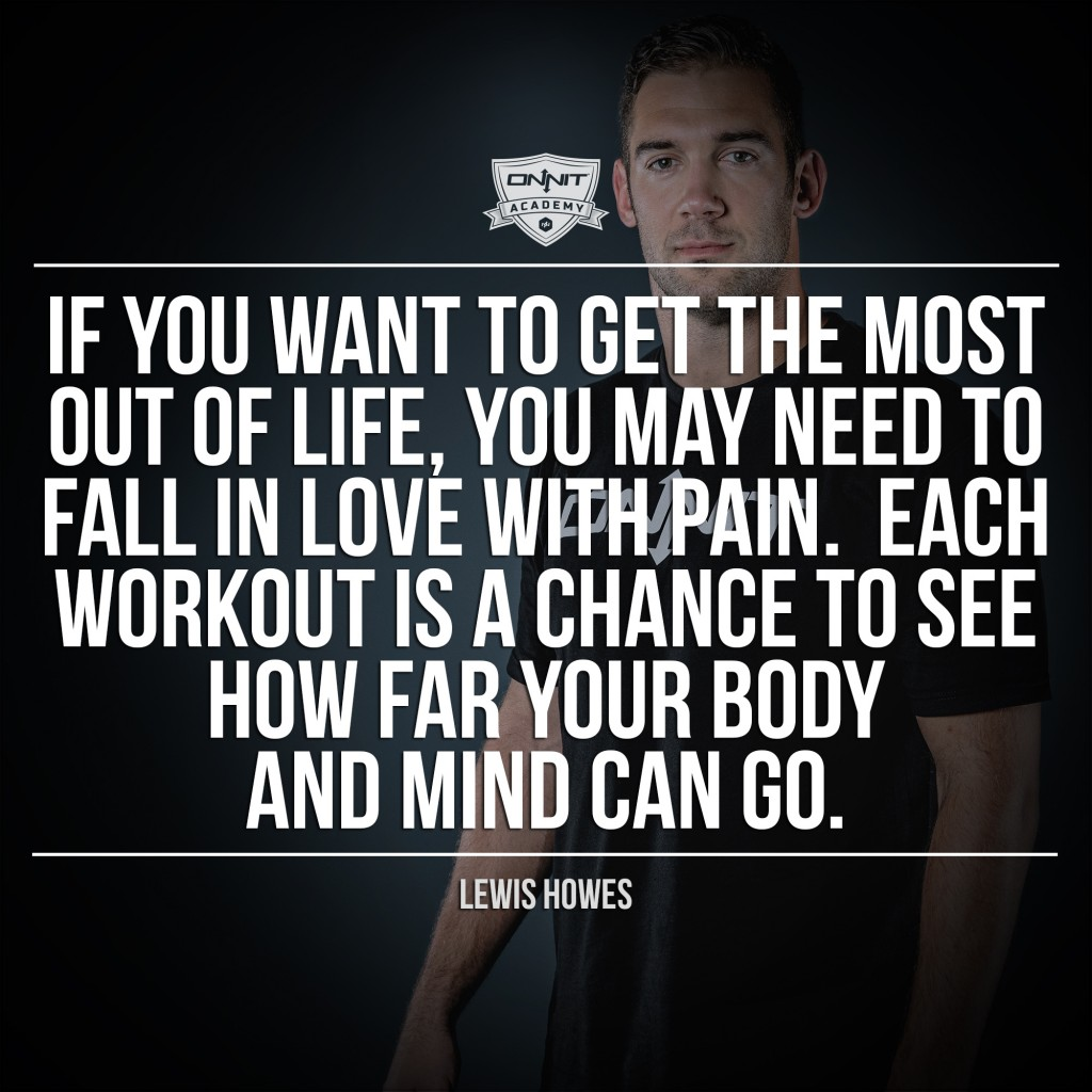 WORKOUT MOTIVATION: IF YOU WANT TO GET THE MOST OUT OF LIFE