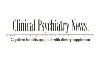 Clinical Psychiatry News Links Alpha BRAIN to Cognitive Benefits