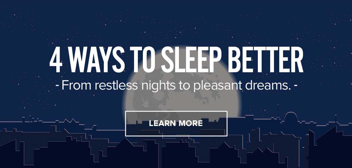 4 Ways To Sleep Better